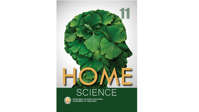 Home Science 11th std - Lecture Notes, Study Material, Important