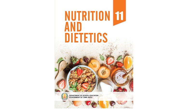 Nutrition and Dietetics 11th std